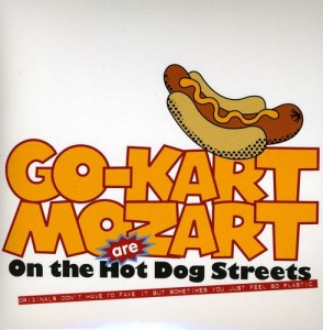 go-kart mozart on the hot dog streets