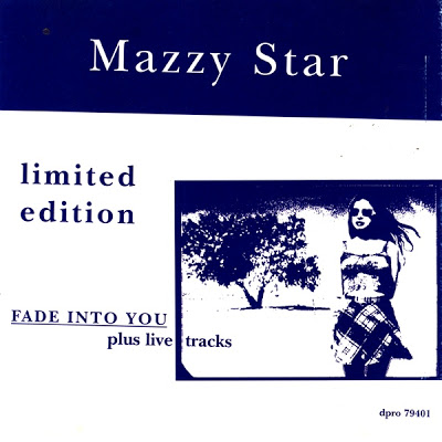 Mazzy Star - Fade Into You (Plus Live Tracks) EP