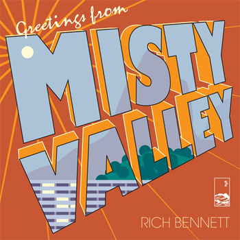 rich bennett misty valley