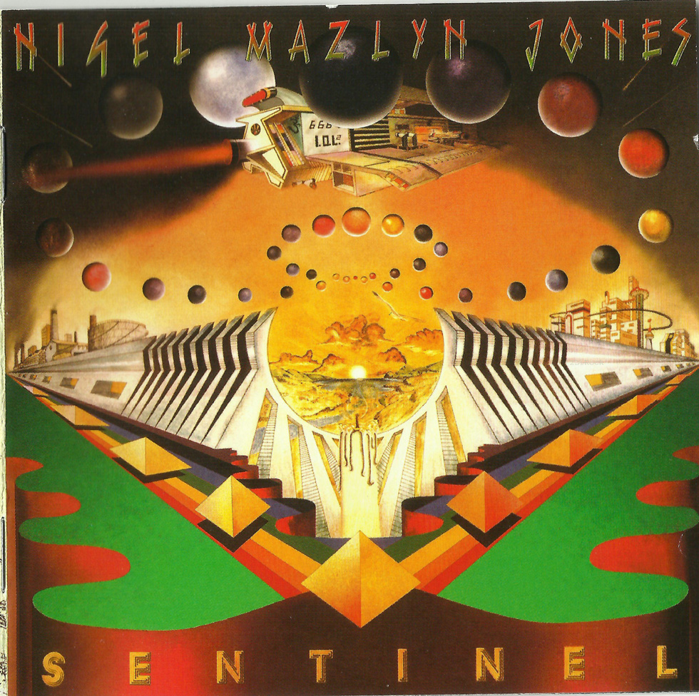 Nigel Mazlyn Jones - Sentinel The Fools Of The Finest Degree