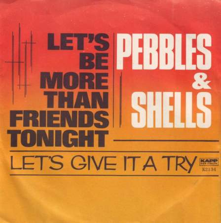 pebbles-and-shells-lets-be-more-than-friends-tonight-kapp