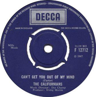 the-californians-cant-get-you-out-of-my-mind-decca