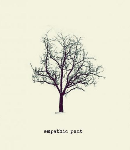 empathic pent