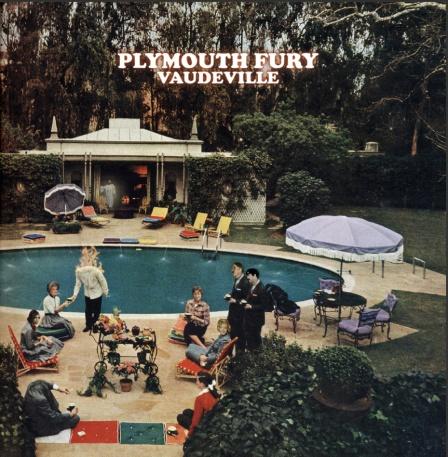 plymouth fury vaudeville